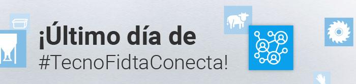 ¡Último día de #TecnoFidtaConecta!
